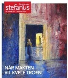 Forsiden av Magasinet Stefanus, utgitt av Stefanusalliansen, bilde malt av Reidar Kolbrek: Fange med lys for håp.